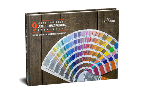Raccoon_9 Signs you need a large format print specialist_eBook Thumb